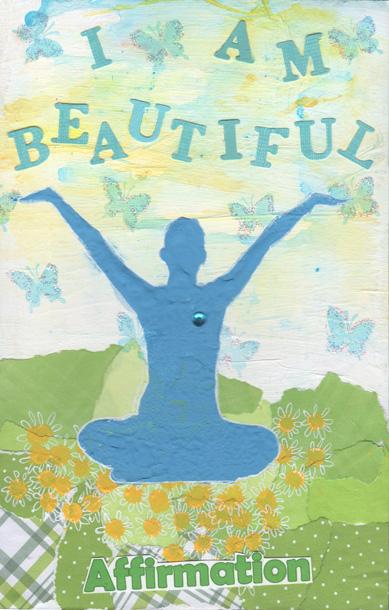 Affirmation, I am beautiful